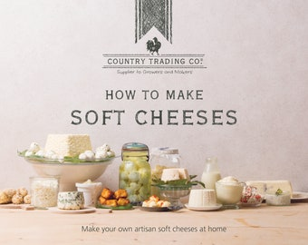 Country Trading Co. How to Make Soft Cheese - Book