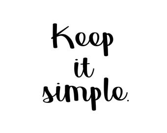 Keep it Simple, A4 Typographical Print