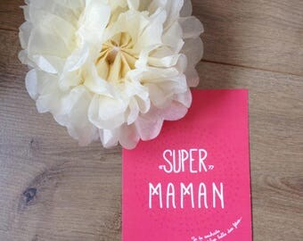 Card 'Super mum' to wish him a nice day