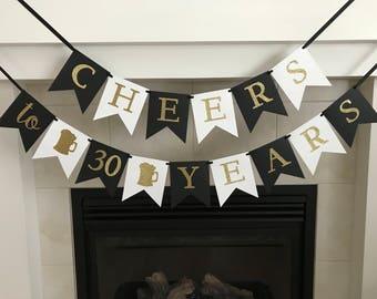 Cheers to 30 Years, 30th Birthday Banner, Anniversary Banner, 20 Years, 40 Years, 50 Years, Cheers, Beer Mugs, Party Decoration, Photo Prop