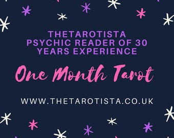 1 Month Detailed Psychic Tarot Reading Same Day by Reader of 30 years experience