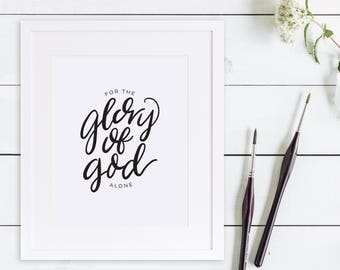 Glory of God Alone Print - Hand Lettered Print // Soli Deo Gloria, Brush Lettered Print, Minimalist Print, Christian Farmhouse Wall Art