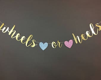 WHEELS OR HEELS banner, wheels or heels gender reveal, wheels or heels, wheels or heels decor, gender reveal decorations