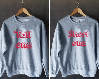 Tall one short one bff, BFF jumper, Bff Pullover, Couples Sweater, Bff Sweater, duo sweatshirts, bff shirt set, best friends sweater