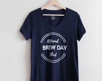 Official Brew Day Shirt. Craft Beer Shirt, Homebrew, Homebrewer Shirt, Beer Gear, Craft Beer Gift, Beer Girl Gift, Beer Geek