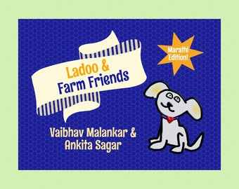 Marathi Edition | LadooBook: Farm Friends! Teach Marathi to your kids! Great gift for young readers!