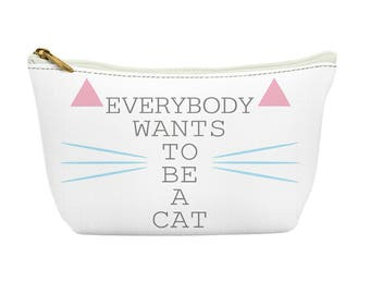 Everybody wants to be a cat Aristocats Inspired Quote makeup bag / Unique / Gift / wash bag / disney / Cats / love cats / Cat whiskers Art