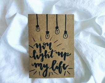 """Brown Stock """"You Light Up My Life"""" Valentine's Day Card"""