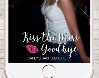 Bachelorette Snapchat filter, Snapchat Geofilter Bachelorette, Custom Snapchat Filter, Bachelorette Party filter, Kiss the Miss Goodbye