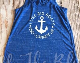I Like Big Boats And I Cannot Lie Tank