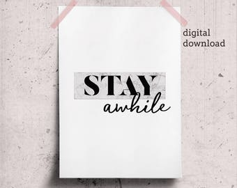 Stay Awhile Printable Guest Room Decor Minimalist Poster Download Print, Living Room Wall Art Entryway Printable Quotes fot Office Prints