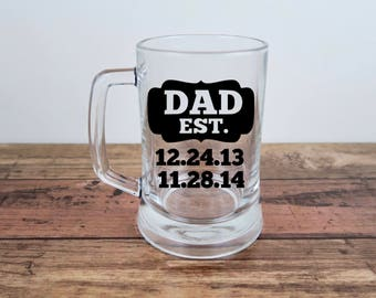 Dad Est. Beer Mug | Personalized Gift | Father's Day | Birthday