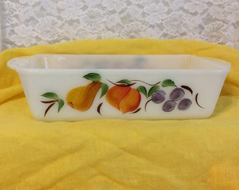 FIRE-KING  Loaf Pan ~ Hand Painted Fruit by Gay Fad Studios ~ Pear, Peach, Grapes on Milk Glass  ~Anchor Hocking~Excellent Vintage Condition