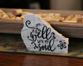 It is Well with My Soul- Granite Decor