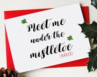 Funny Christmas Card - Rude - Funny - Mistletoe - Santa - Ho Ho Ho