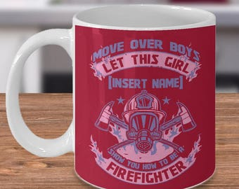 Personalized Firefighter Coffee Mug Move Over Boys Gift Wife Cup Custom Funny Women Red Line Dad Unique Best Cool Fireman Humor Birthday
