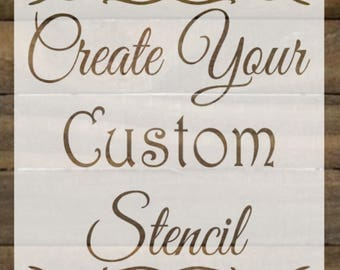 Create your Own stencil!