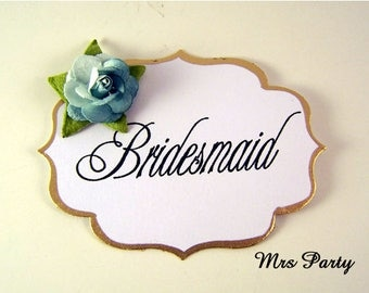 Bridal Party Badges Bridesmaid and Maid of Honor Pins Wedding Party Pins Bridal Shower Pins Bridal Party Badges