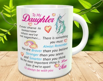To My Daughter Coffee Mug, Gift For Daughter, Daughter Coffee Cup, Gift from Mom, Valentines Day Gift, Unicorn Mug, For My Daughter Gift