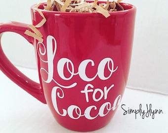 Loco for Cocoa, cocoa mug, hot chocolate mug, hot cocoa mug, gift for her