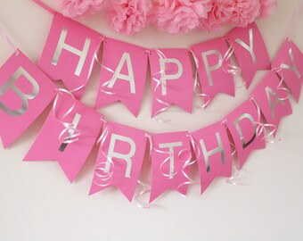 Large happy birthday bunting, pink and silver birthday girl party decoration