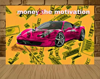 money is the motivation poster,motivation print,motivation art,money is the motive,motivation poster,motivation figh, painting print