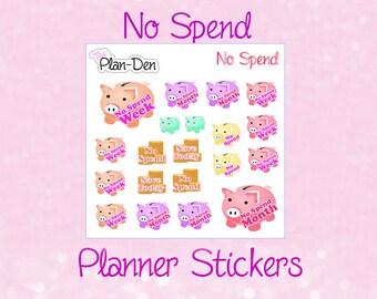 No Spend - Planner Stickers, money Stickers, TN Stickers, plan stickers, filofax, saving stickers, cash stickers, pig stickers, piggy bank