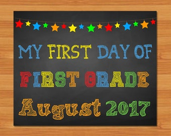 First Day of First Grade Sign - Chalkboard Stars - 1st Day of First Grade August 2017 - Chalkboard Photo Prop - First Day of School Sign