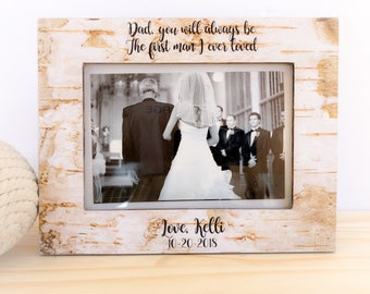 Personalized Father of the Bride Frame Father of the Bride GIFT You Will Always Be the First Man I ever Loved Frame Thank You Gift