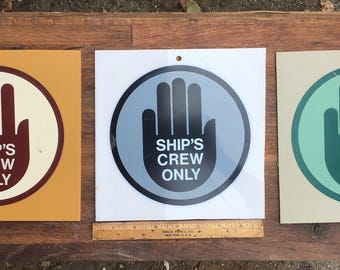 A Lot of Plastic Informational Crew Ship Signs