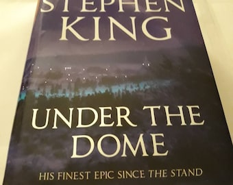 2009 Hardback Edition Of Under The Dome By Stephen King