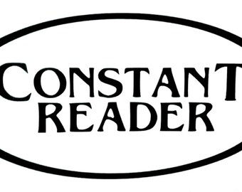 Stephen King   Constant Reader vinyl sticker