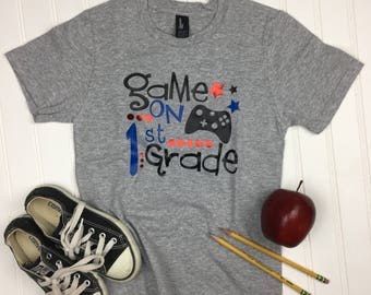Game on Back to School Shirt, Kindergarten shirt, School Shirt, Teacher Shirt, first grade Shirt, Custom Shirt, First Day Of School