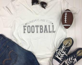 Sundays are for Football Shirt, Football Shirt, game day Shirt, girls football shirt, Fall Shirt, white V Neck Shirt, football team shirt