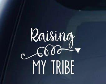 Raising my Tribe Decal
