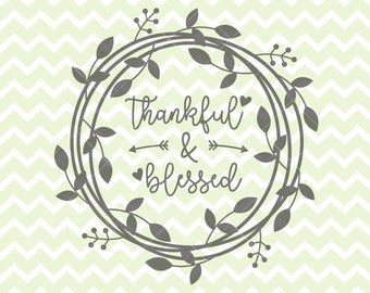 Thankful & Blessed SVG and PNG, Thanksgiving Clipart, Thanksgiving SVG, Wreath svg, Fall Wreath, Thankful, Blessed