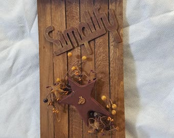"Vintage ""Simplify"" Wood lath wall hanging"