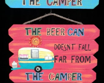 Beer can doesn't fall far from the camper! Outdoor Camping sign