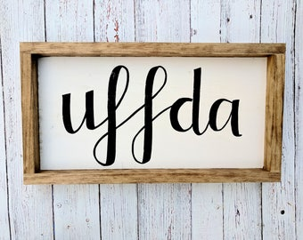 Uffda Wood Framed Sign