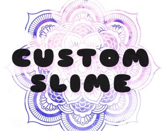 custom slime (8oz)