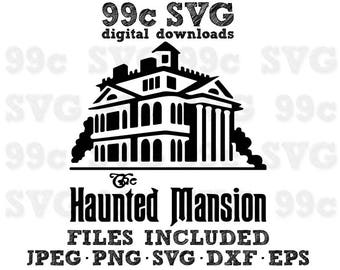 Haunted Mansion Disney SVG DXF Png Vector Cut File Cricut Design Silhouette Cameo Vinyl Decal Party Stencil Template Heat Transfer Iron
