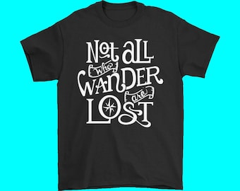 Men's Not All Who Wander Are Lost Camp T Shirt