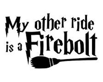 Harry Potter My Other Ride Is A Firebolt Vinyl Decal