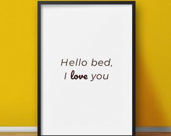 Bedroom art printable - Hello bed I love you - Bedroom wall art typography - Bedroom wall decor - Bedroom prints - Bedroom posters