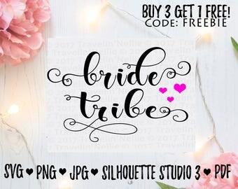 Bride Tribe SVG PNG DXF jpeg Vinyl Design Circut Cameo Digital Design Cut File diy instant download Marriage Wedding Couple Bride Marriage