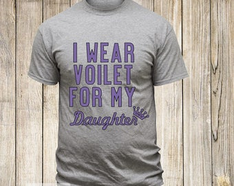 I Wear Violet For My Daughter T-Shirt   Hodgkin's Lymphoma Awareness Tshirt   Violet Ribbon   Cancer   Fighter   Survivor   Personalized Tee