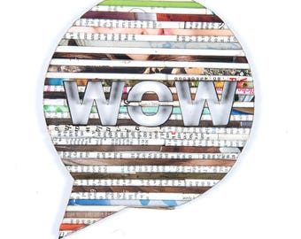 Recycled Rolled Magazine Paper- Speech Bubble WOW