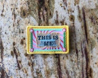 This Is Me GREATEST SHOWMAN Movie Fun Patch Embroidered Bullying Confidence Individual  Unique