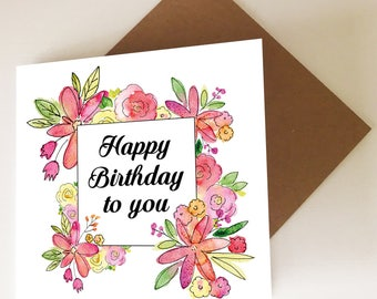 Floral Pink Happy Birthday To You Card