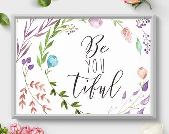 Motivational Quote Printable Art, Be-YOU-tiful, Wall Art, Home Decor, Nursery Decor, Watercolor, Printable Art, Wall Art Print, Landscape